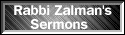 Sermons from Rabbi Zalman